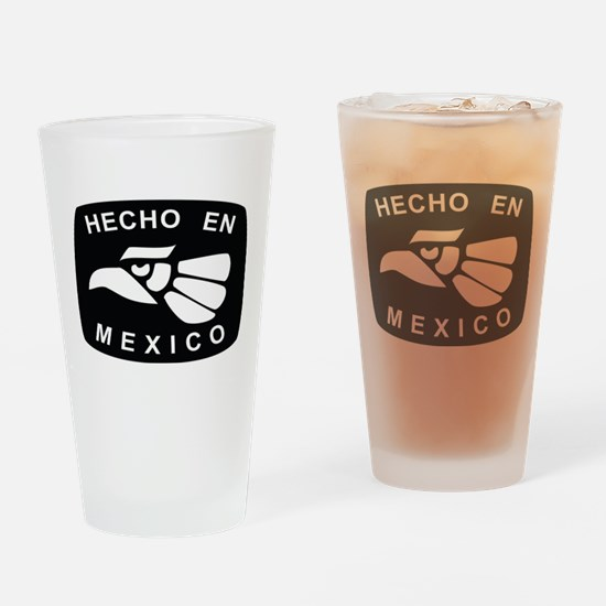 HECHO EN MEXICO Drinking Glass