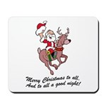 Merry Christmas To All Mousepad