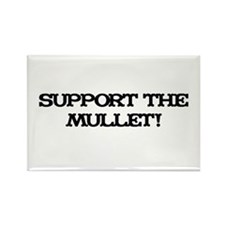 Support the Mullet! Rectangle Magnet