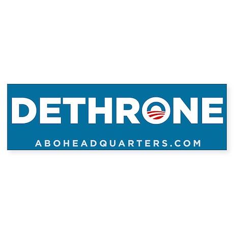 Dethrone Obama Sticker (Bumper)