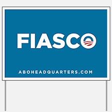 Obama Fiasco Yard Sign