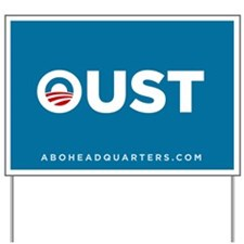 Oust Obama Yard Sign