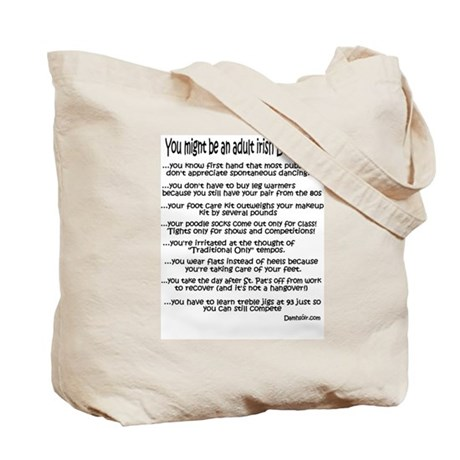 <b>You Might Be...</b><br> Tote Bag