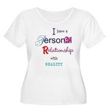 Relationship with Reality T-Shirt