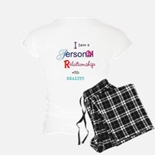 Relationship with Reality Pajamas