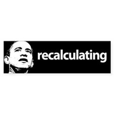 recalculating Obama 7 Bumper Bumper Sticker
