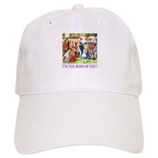 I'm The Boss Of You! Baseball Cap