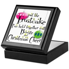 Just like Fruitcake... Keepsake Box