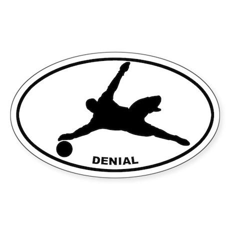 Soccer - Goalie Denial Oval Sticker