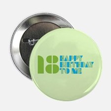 "Happy Birthday 18 2.25"" Button (10 pack)"
