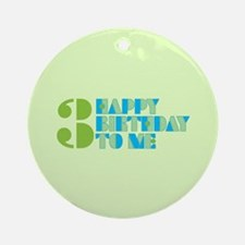 Happy Birthday 3 Ornament (Round)