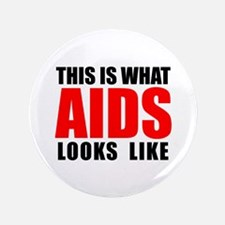 """What AIDS looks like 3.5"""" Button (100 pack)"""