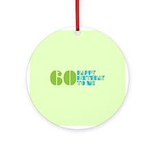 Happy Birthday 60 Ornament (Round)