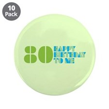 "Happy Birthday 80 3.5"" Button (10 pack)"