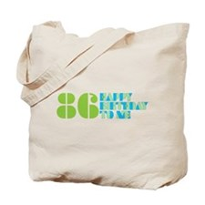 Happy Birthday 86 Tote Bag