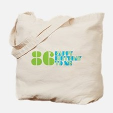 Happy Birthday 86 Tote Bag