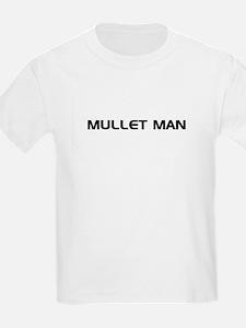 Mullet Man!!! Kids T-Shirt