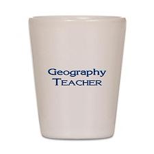 Geography Teacher Shot Glass