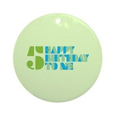 Happy Birthday 5 Ornament (Round)