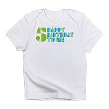 Happy Birthday 5 Infant T-Shirt
