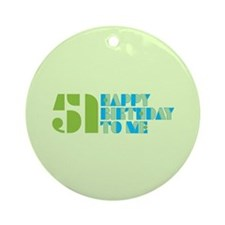 Happy Birthday 51 Ornament (Round)
