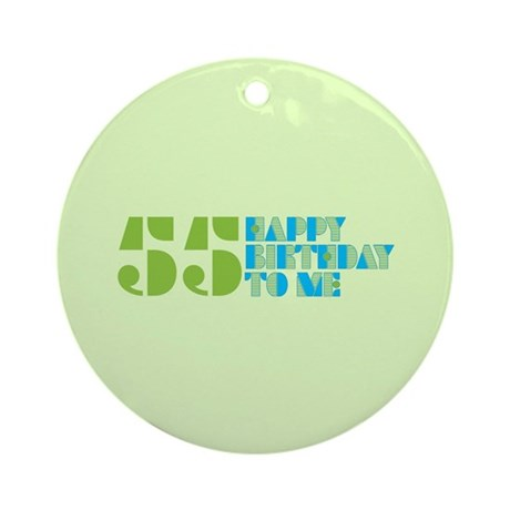 Happy Birthday 55 Ornament (Round)