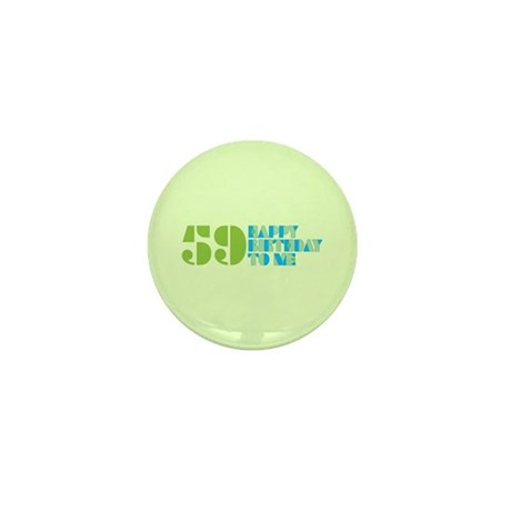 Happy Birthday 59 Mini Button