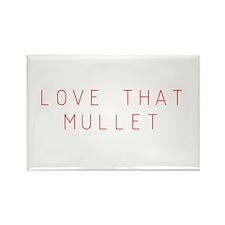 Love that Mullet Rectangle Magnet