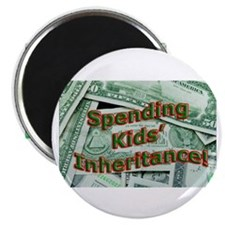 "Spending Kids' Inheritance! 2.25"" Magnet (100 pack"