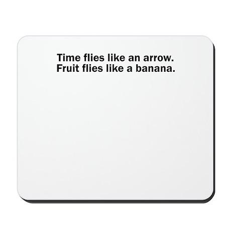 Time flies like an arrow. Fruit flies like a banan