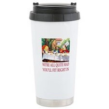 We're All Quite Mad Travel Mug