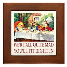 We're All Quite Mad Framed Tile