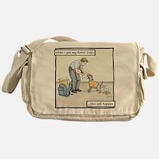 When I get A Robot Dog - Homework Messenger Bag