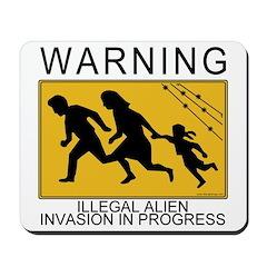 Illegal Invasion Warning Mousepad
