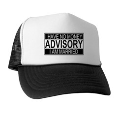 I'm Married Advisory Trucker Hat