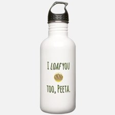 I loaf you too, Peeta Water Bottle