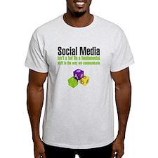 SOCIAL MEDIA QUOTE T-Shirt