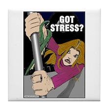 """Got Stress?"" Tile Coaster"