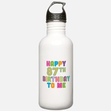 Happy 87th B-Day To Me Water Bottle