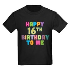 Happy 16th B-Day To Me T