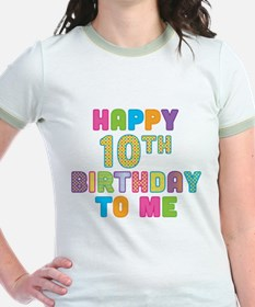 Happy 10th B-Day To Me T