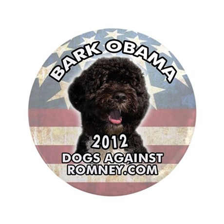 "Dogs Against Romney ""Bark Obama"" Button"