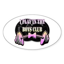 I play in the boys club Decal