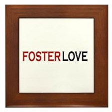 Foster love Framed Tile