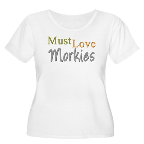 MUST LOVE Morkies Women's Plus Size Scoop Neck T-S