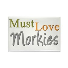 MUST LOVE Morkies Rectangle Magnet