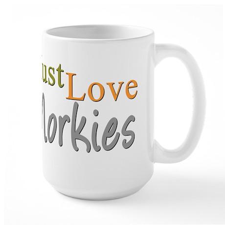 MUST LOVE Morkies Large Mug