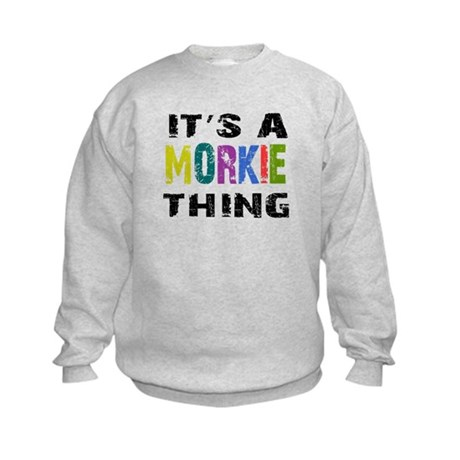 Morkie THING Kids Sweatshirt