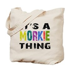 Morkie THING Tote Bag