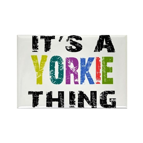 Yorkie THING Rectangle Magnet